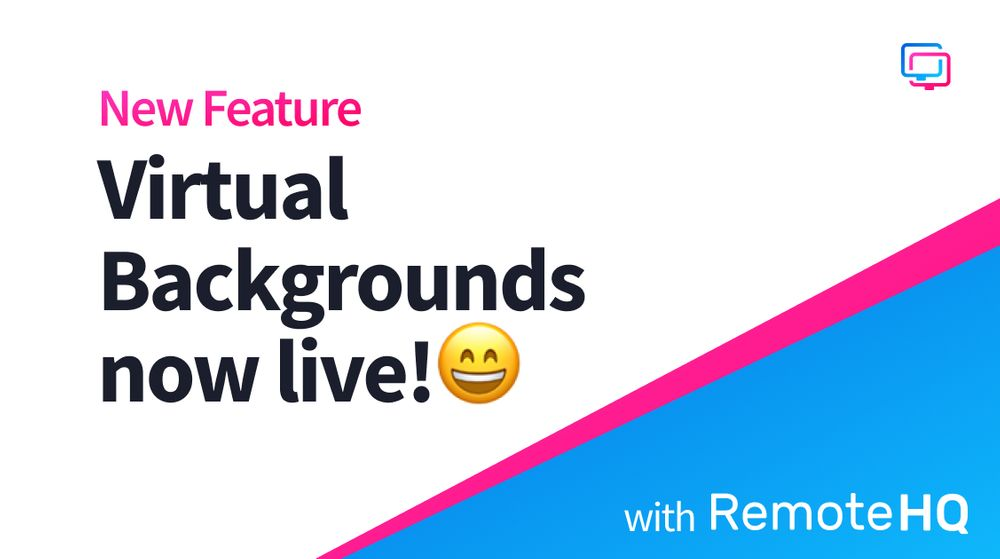 Virtual backgrounds are live!