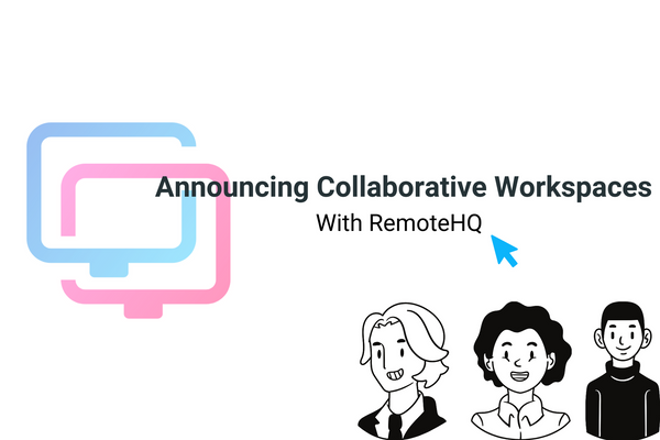 Coming Soon: Workspaces - a better way to collaborate with your team!