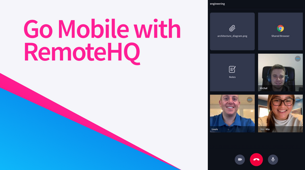 RemoteHQ Goes Mobile