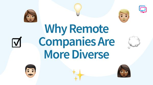 Why Remote Companies Are More Diverse