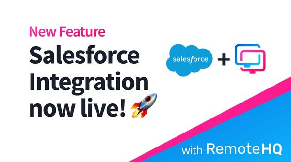 How to use RemoteHQ's Salesforce Integration